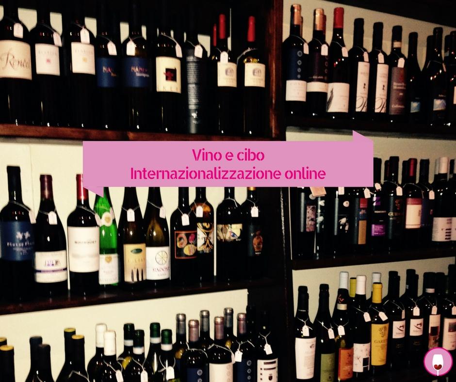 Internazionalizzazione vino e cibo