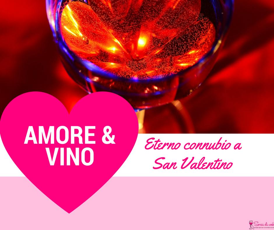 Amore e vino a San Valentino