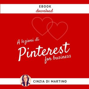 Pinterest per business Cinzia Di Martino