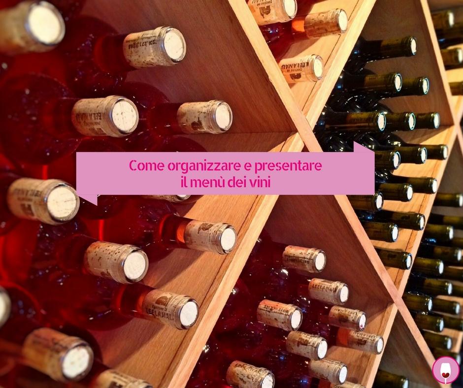 Come organizzare e presentare il menù dei vini