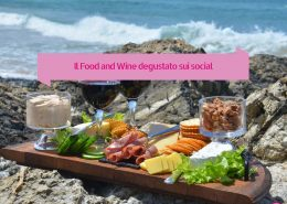 Il Food and Wine degustato sui social