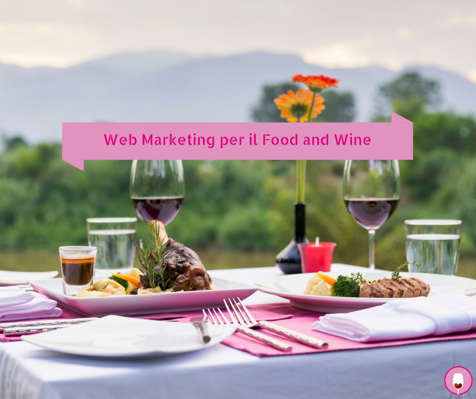 Web marketing per il Food and Wine