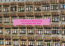 Influencer marketing nel mondo del vino
