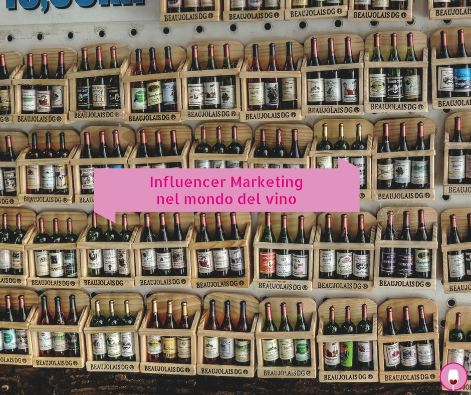 Influencer marketing nel mondo del vino