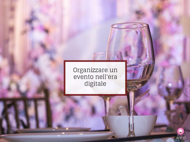 Organizzare un evento nell'era digitale