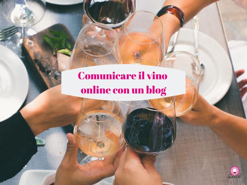 Comunicare il vino online con un blog