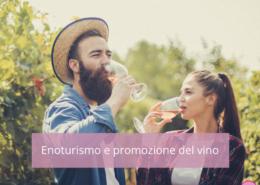 Enoturismo e promozione del vino online